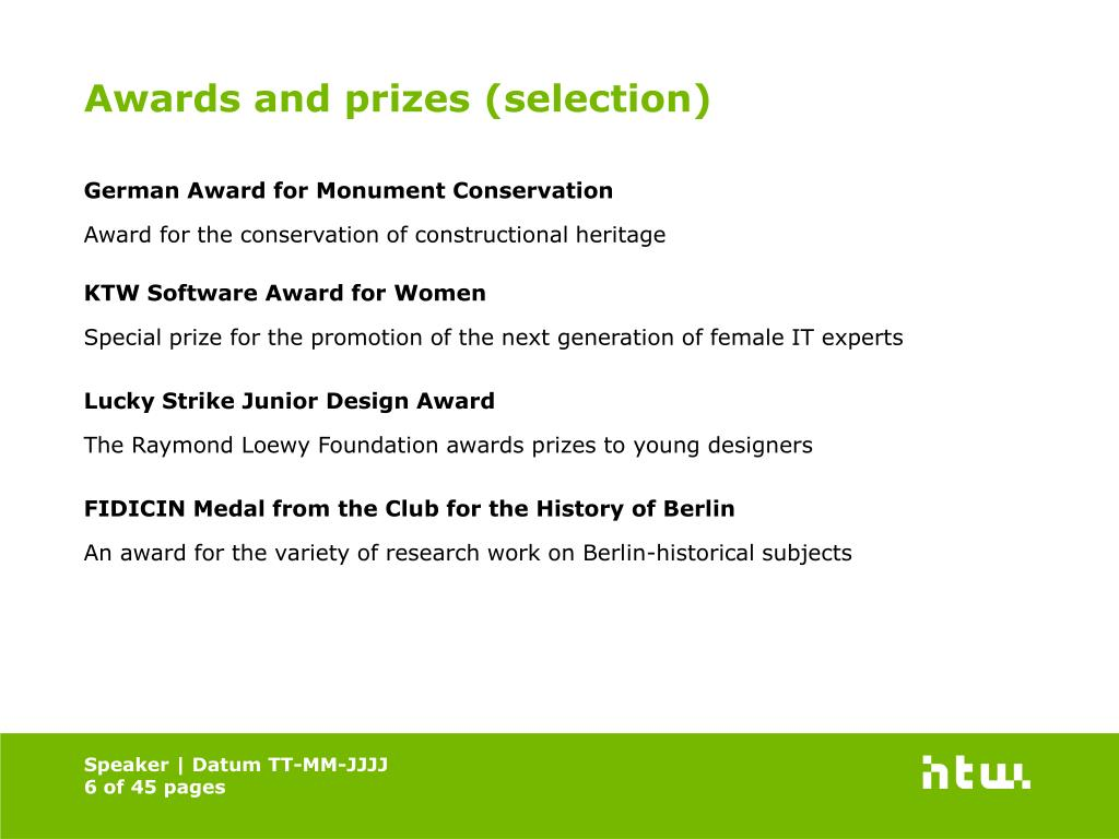 Awards and prizes (selection)