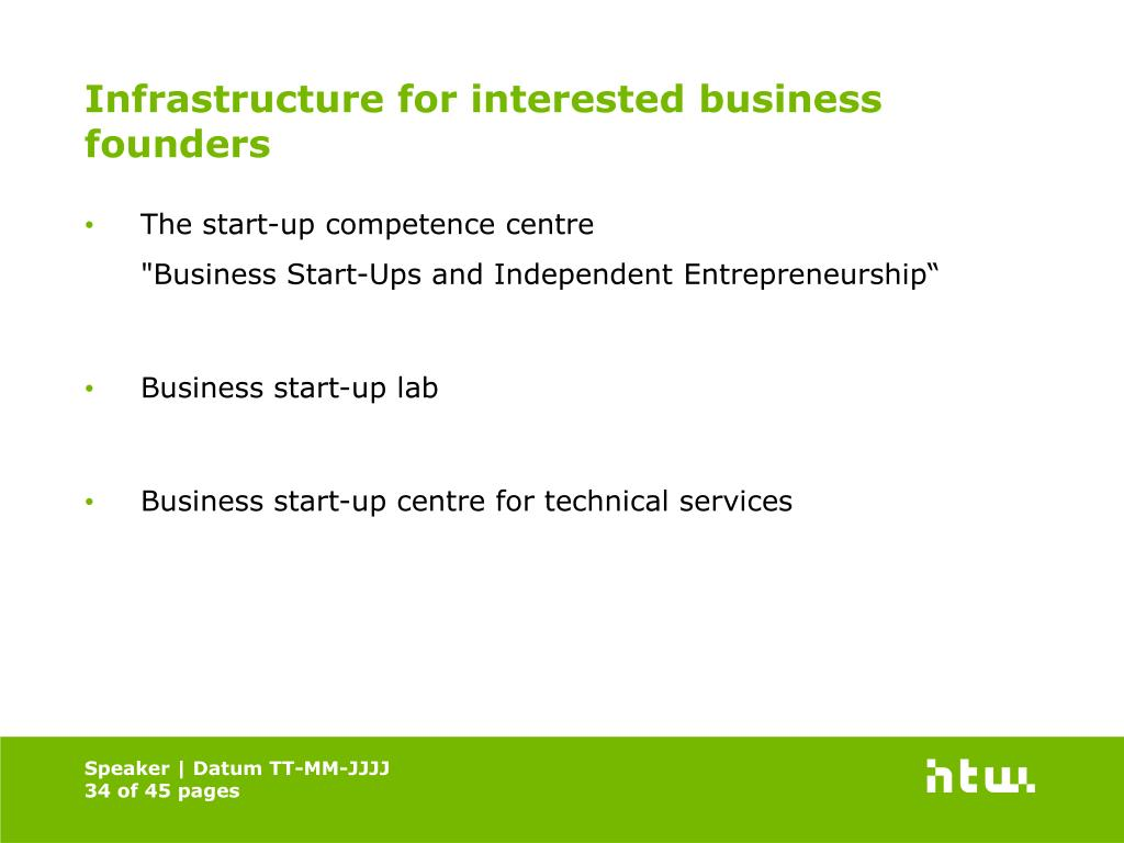 Infrastructure for interested business founders