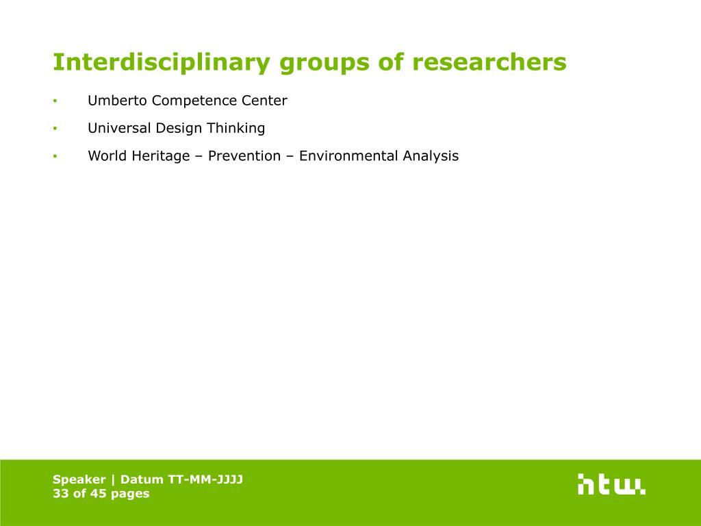 Interdisciplinary groups of researchers