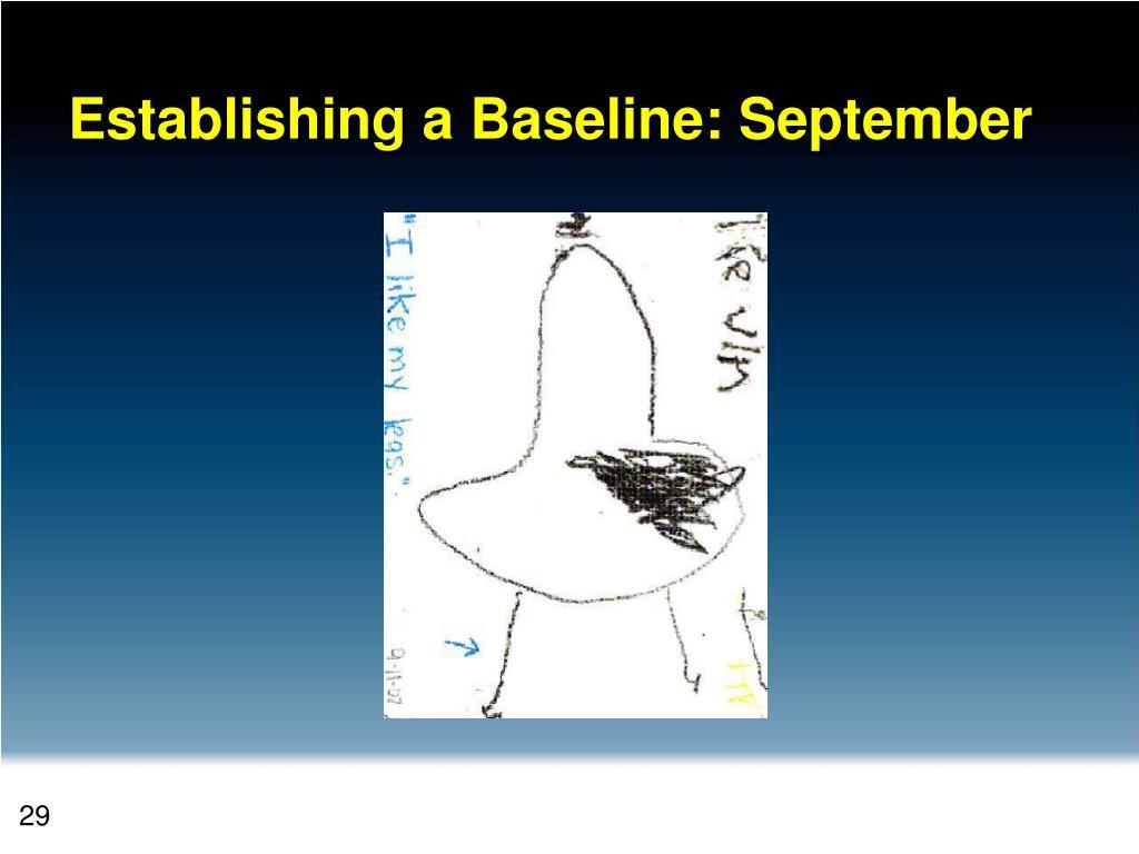 Establishing a Baseline: September