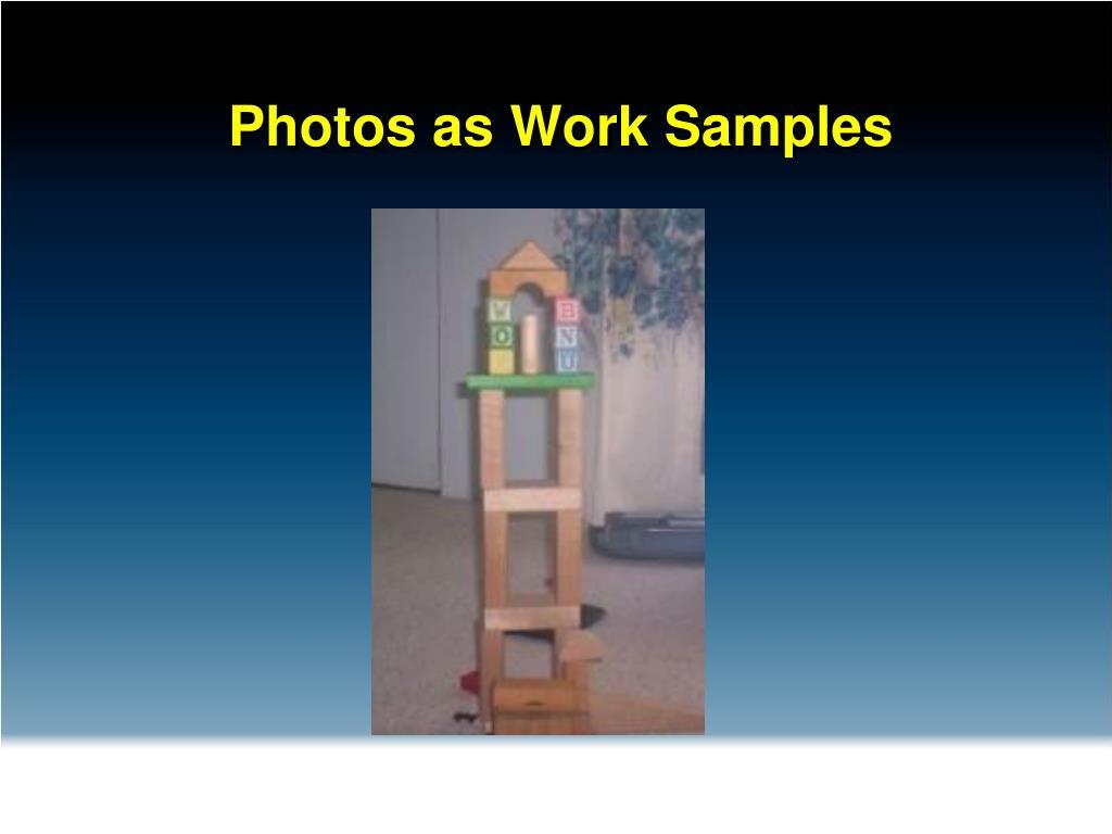 Photos as Work Samples