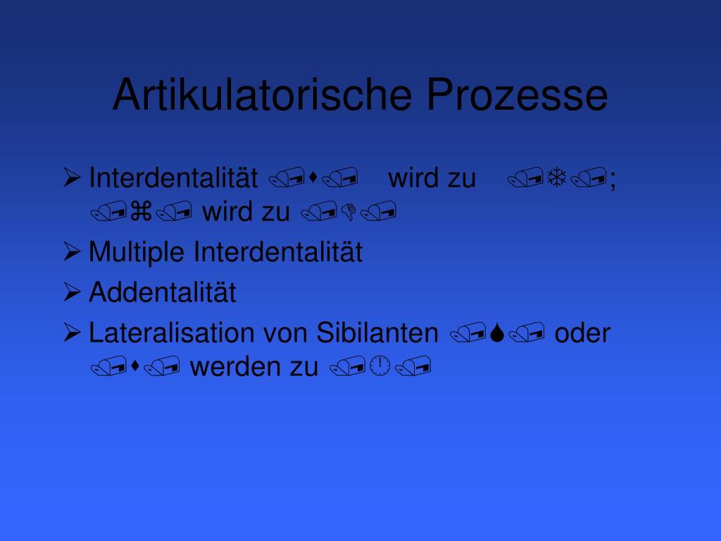 Artikulatorische Prozesse