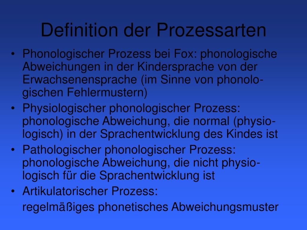 Definition der Prozessarten