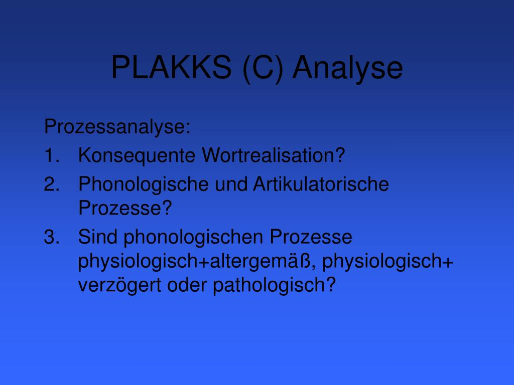 PLAKKS (C) Analyse