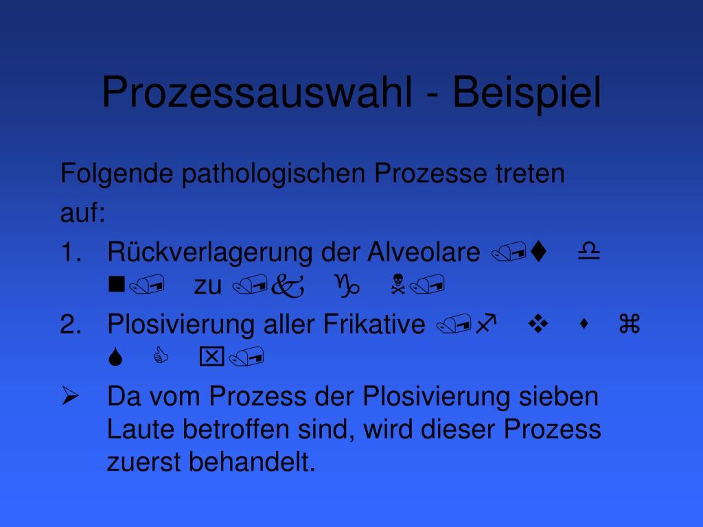 Prozessauswahl - Beispiel