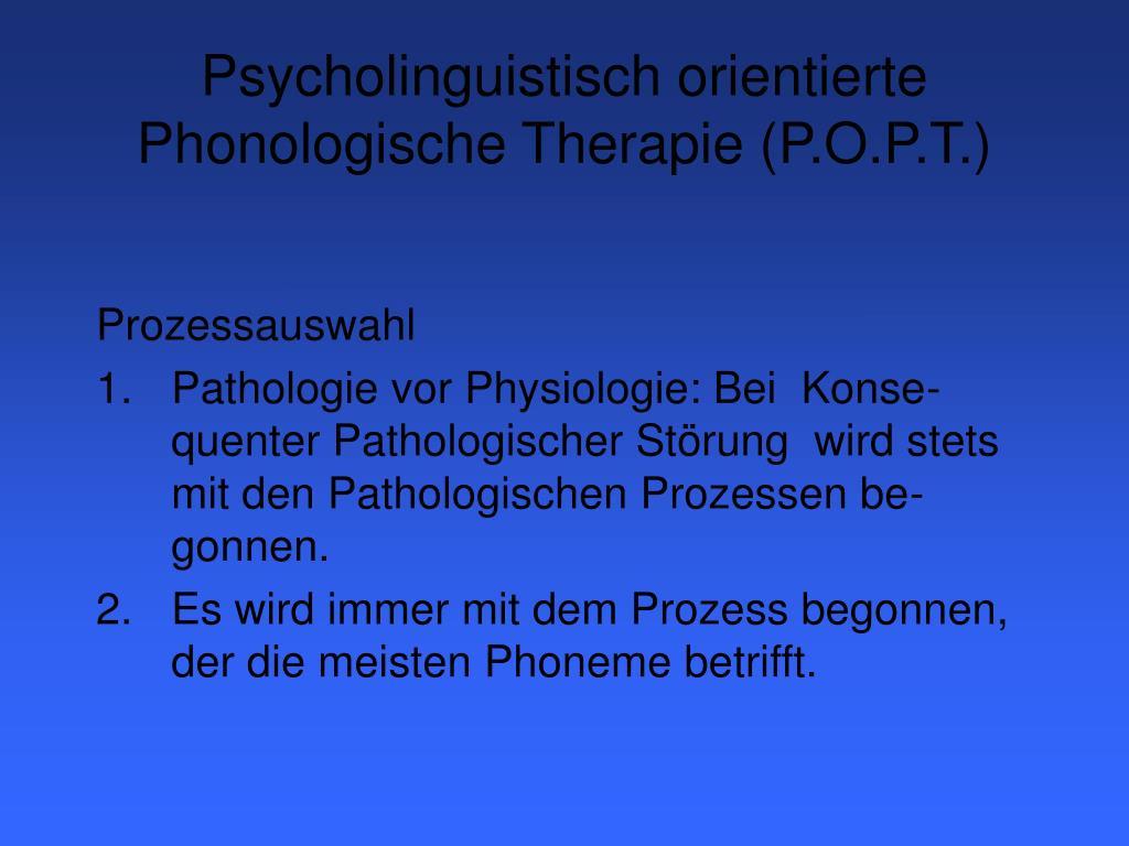 Psycholinguistisch orientierte Phonologische Therapie (P.O.P.T.)