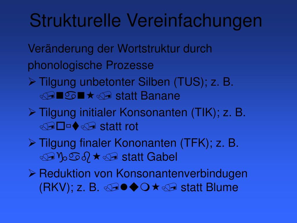 Strukturelle Vereinfachungen