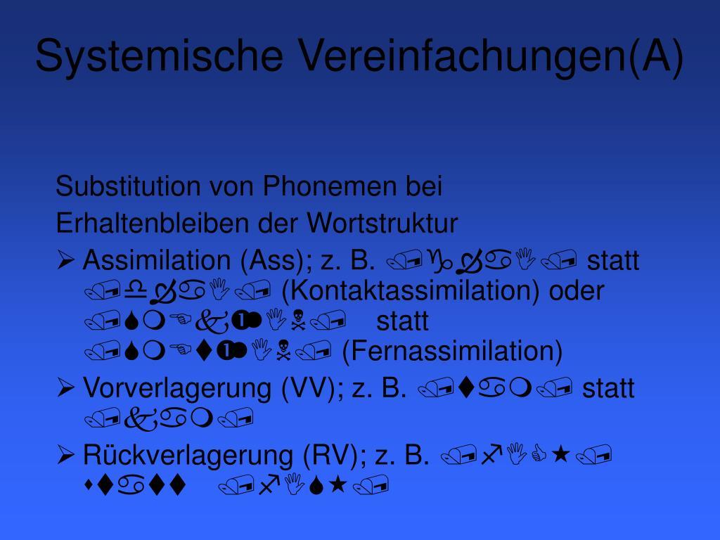 Systemische Vereinfachungen(A)