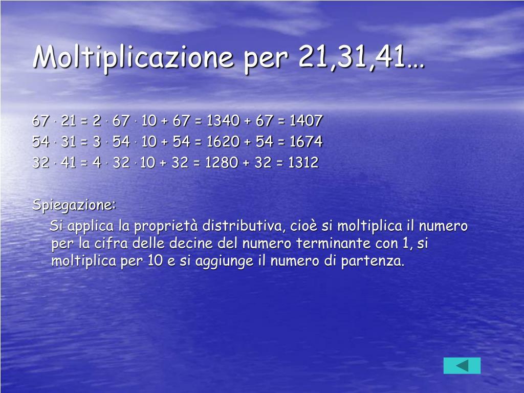 Moltiplicazione per 21,31,41…