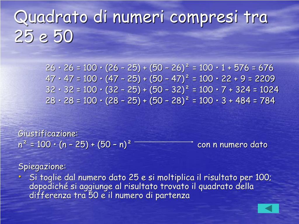Quadrato di numeri compresi tra 25 e 50