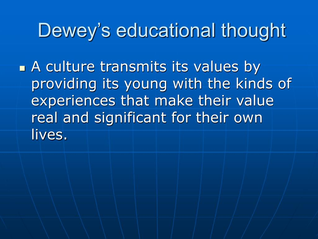 Dewey's educational thought