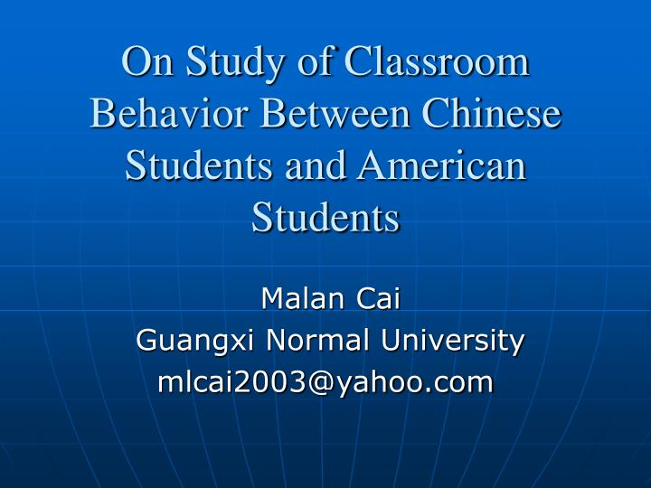 On study of classroom behavior between chinese students and american students l.jpg