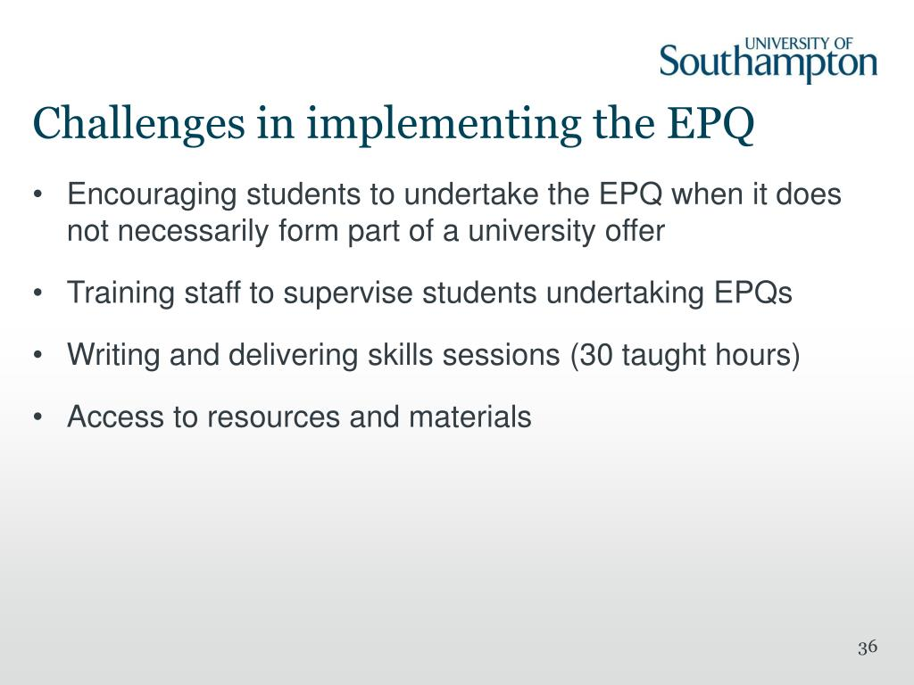 Challenges in implementing the EPQ