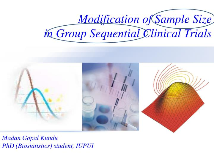 Modification of sample size in group sequential clinical trials l.jpg