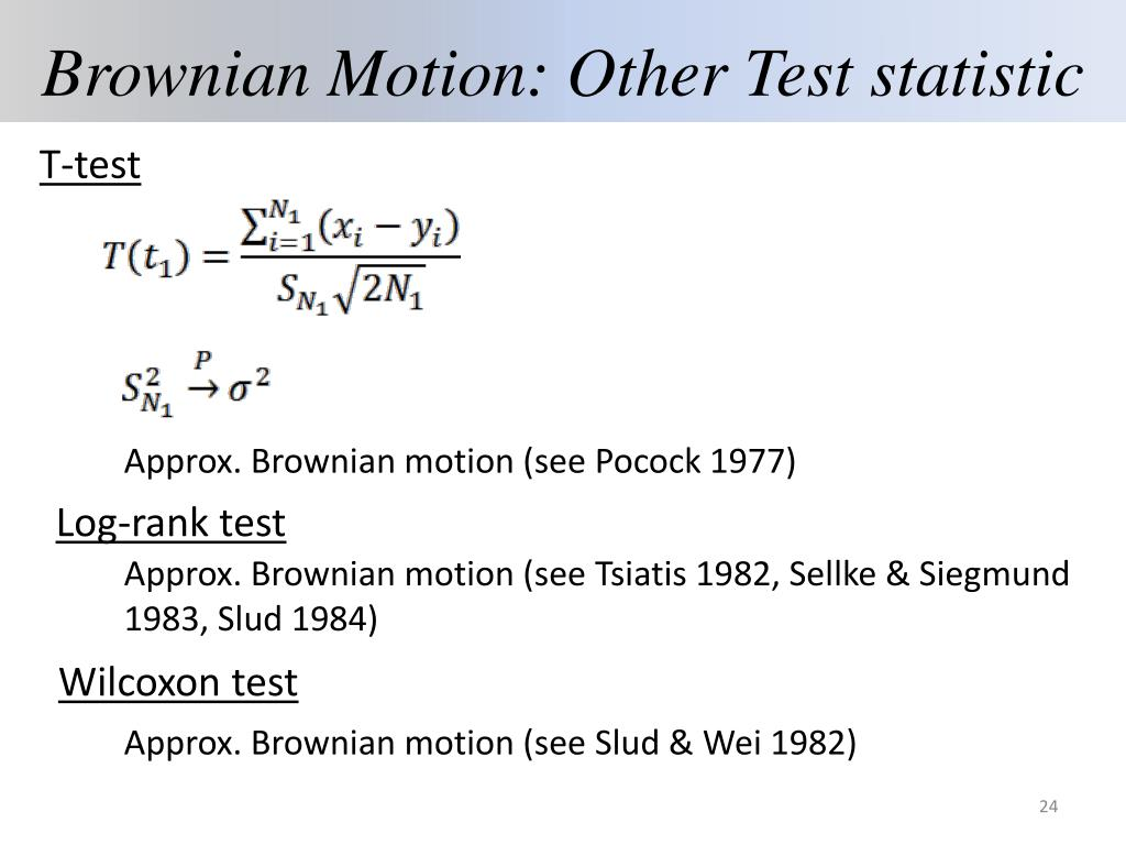 Brownian Motion: Other Test statistic