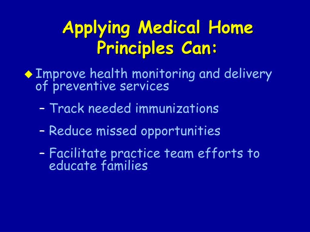 Applying Medical Home