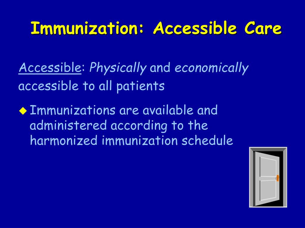 Immunization: Accessible Care