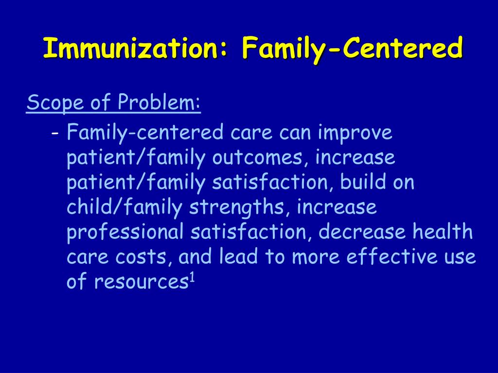 Immunization: Family-Centered