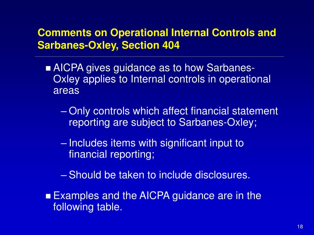 Comments on Operational Internal Controls and Sarbanes-Oxley, Section 404