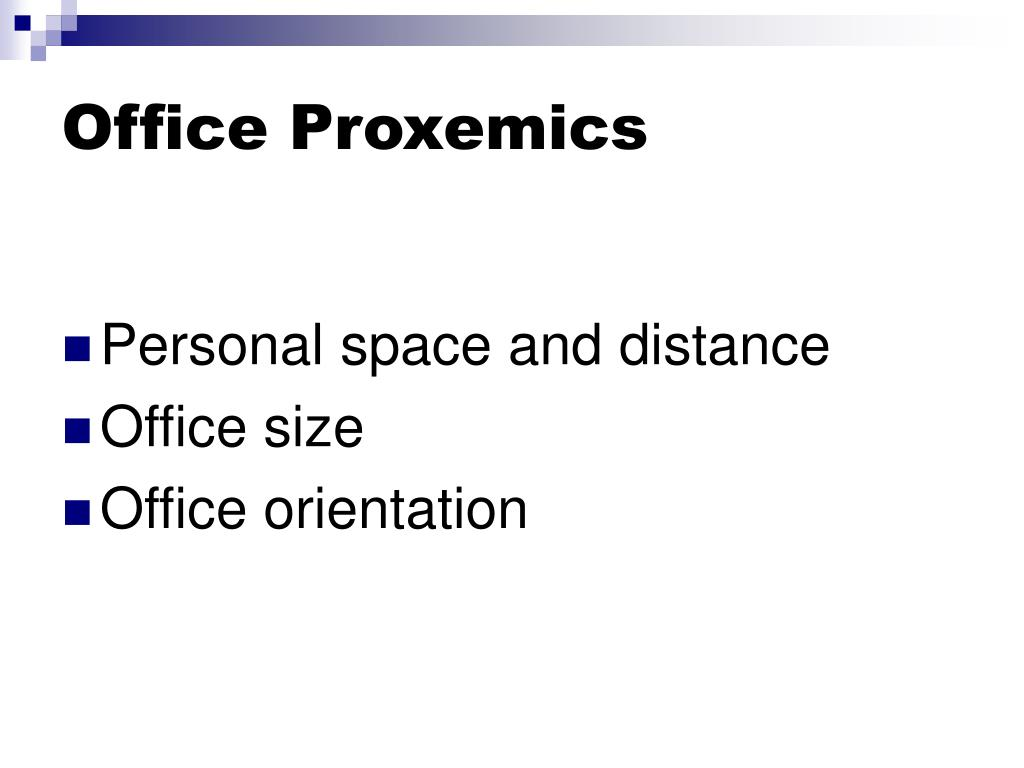 Office Proxemics