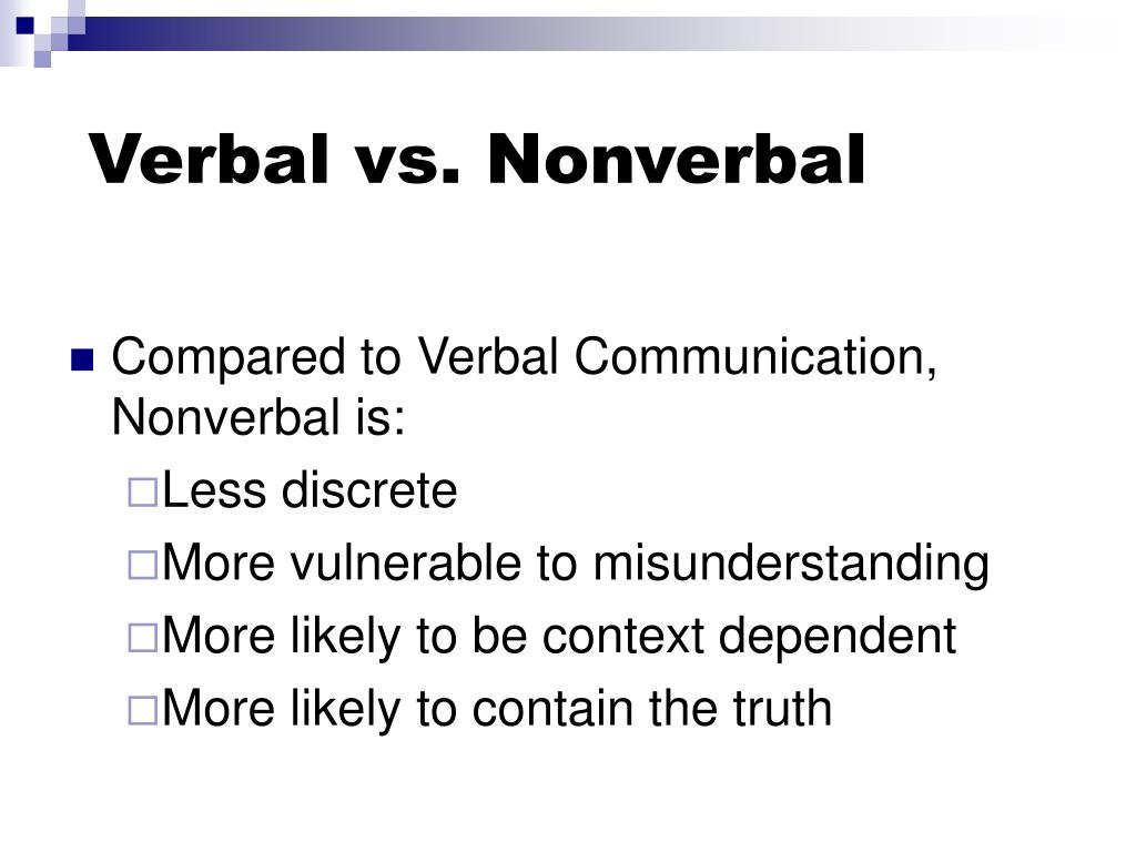 Verbal vs. Nonverbal