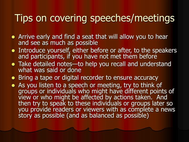 Tips on covering speeches/meetings