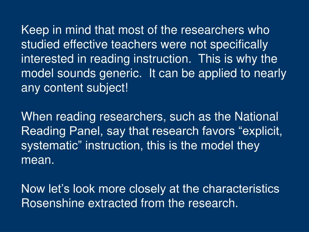 Keep in mind that most of the researchers who studied effective teachers were not specifically interested in reading instruction.  This is why the model sounds generic.  It can be applied to nearly any content subject!