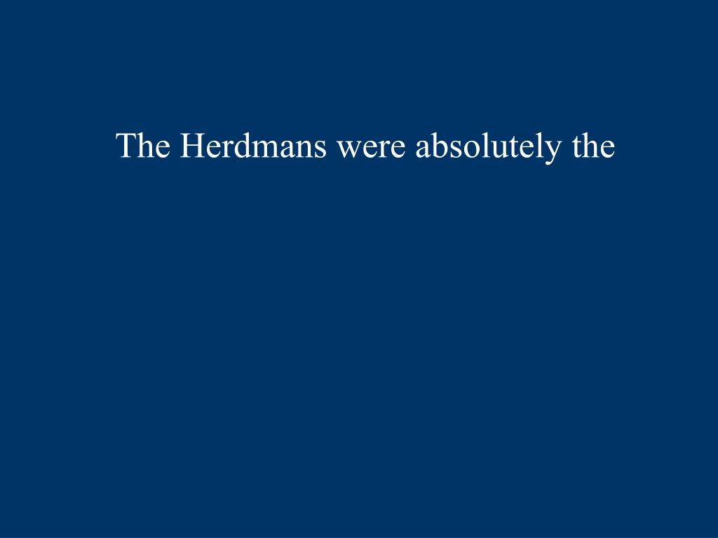 The Herdmans were absolutely the