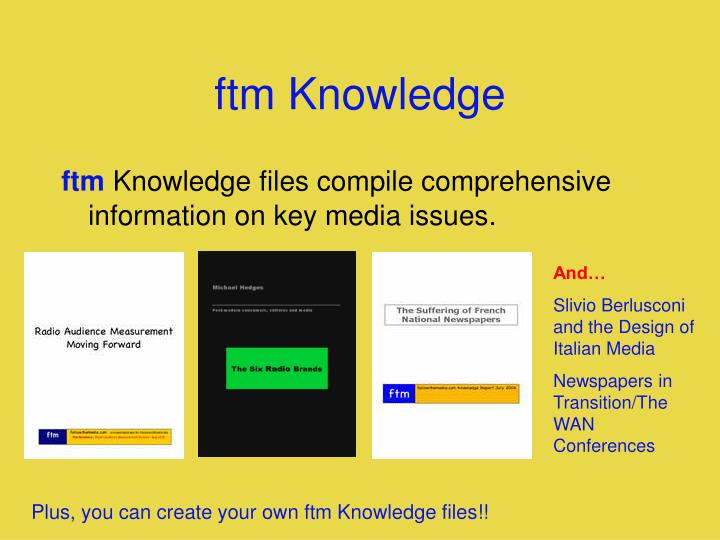 ftm Knowledge