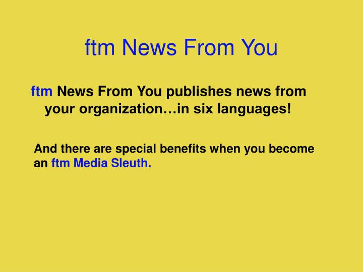 ftm News From You