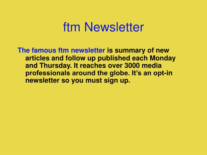 ftm Newsletter