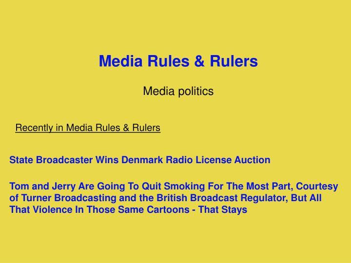 Media Rules & Rulers
