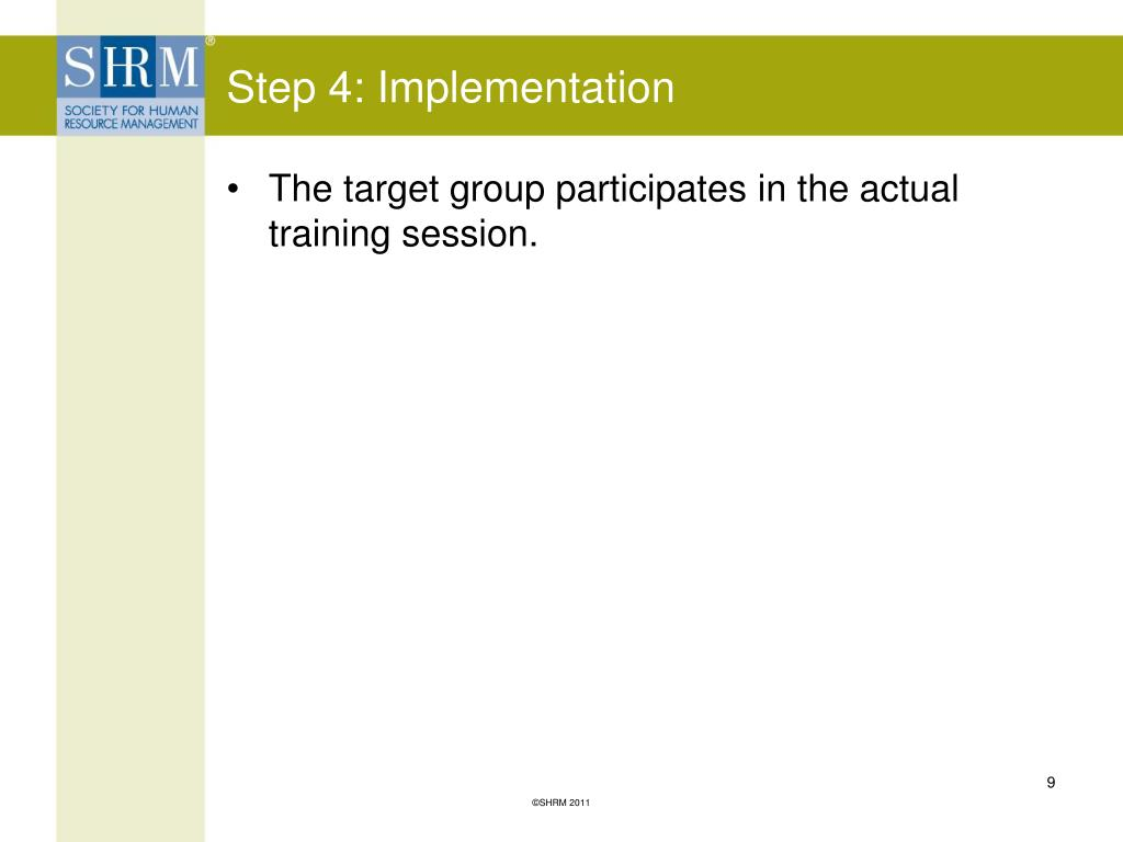 Step 4: Implementation