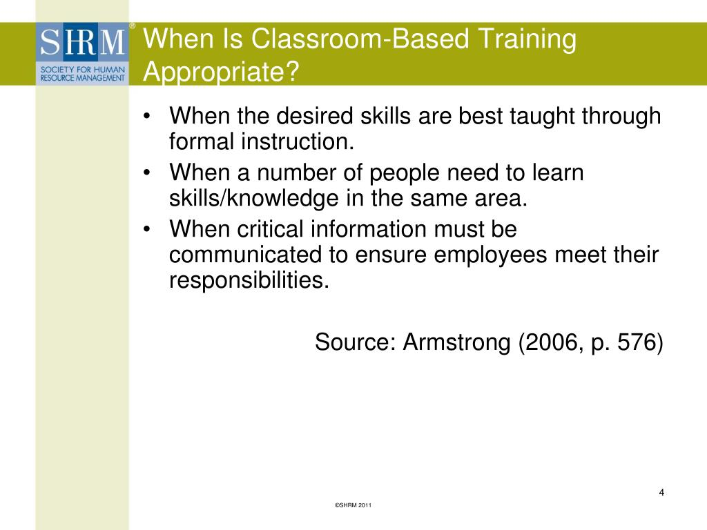 When Is Classroom-Based Training  Appropriate?