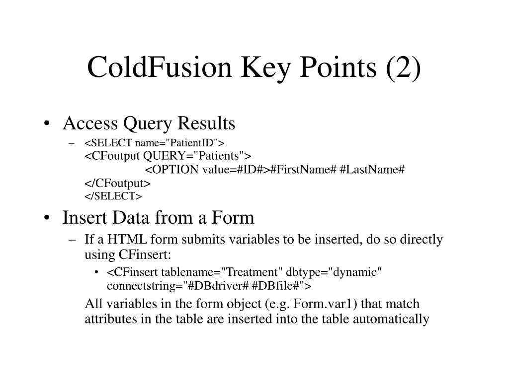 ColdFusion Key Points (2)