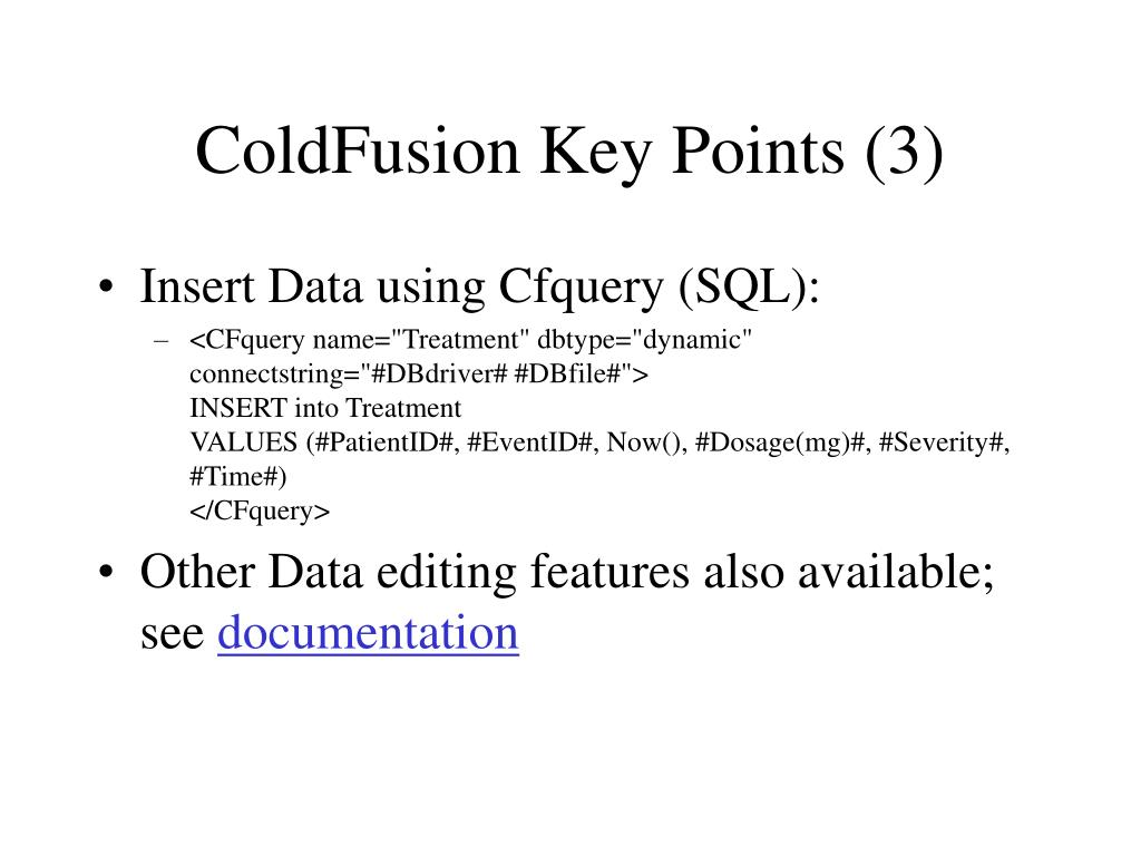 ColdFusion Key Points (3)