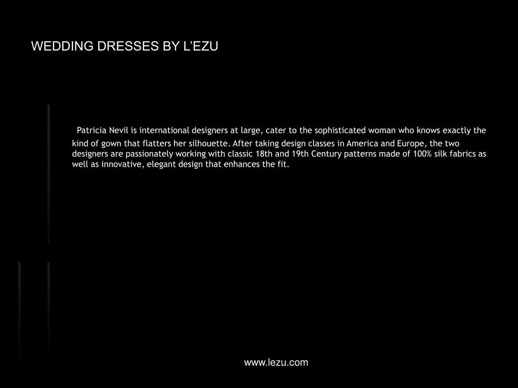 WEDDING DRESSES BY L'EZU