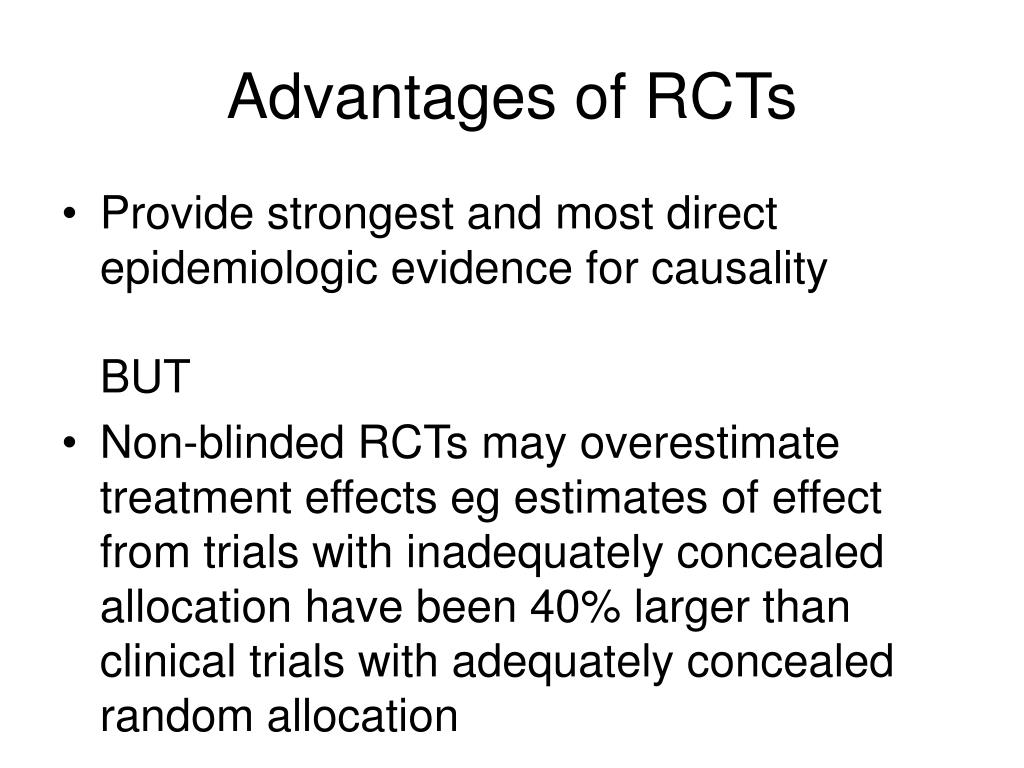 Advantages of RCTs