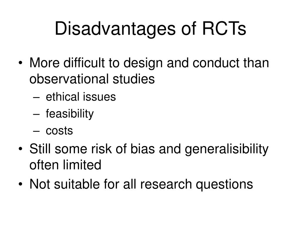 Disadvantages of RCTs