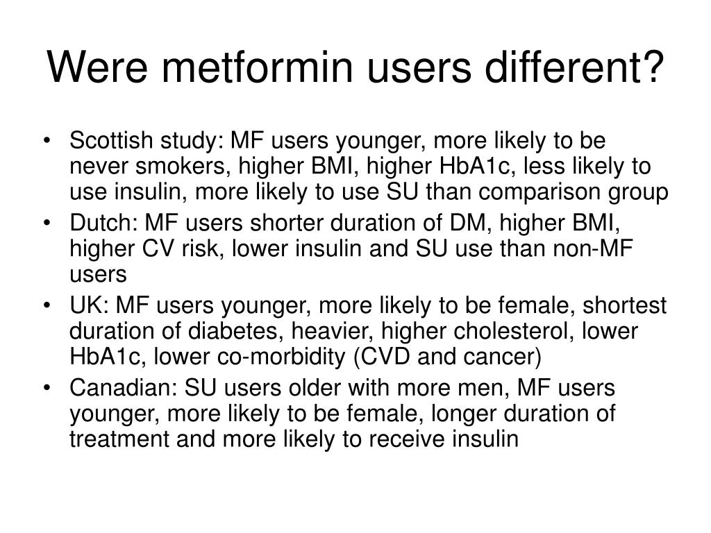 Were metformin users different?