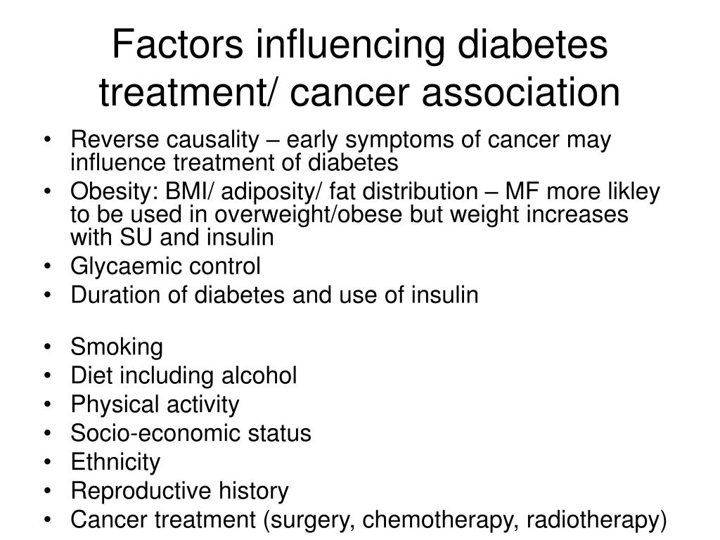Factors influencing diabetes treatment/ cancer association