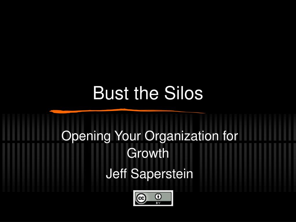 Bust the Silos