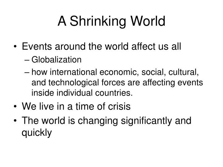 A shrinking world