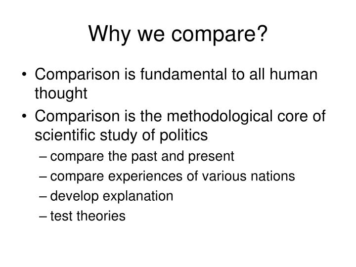 Why we compare?