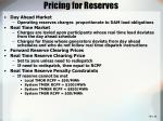 pricing for reserves