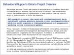 behavioural supports ontario project overview