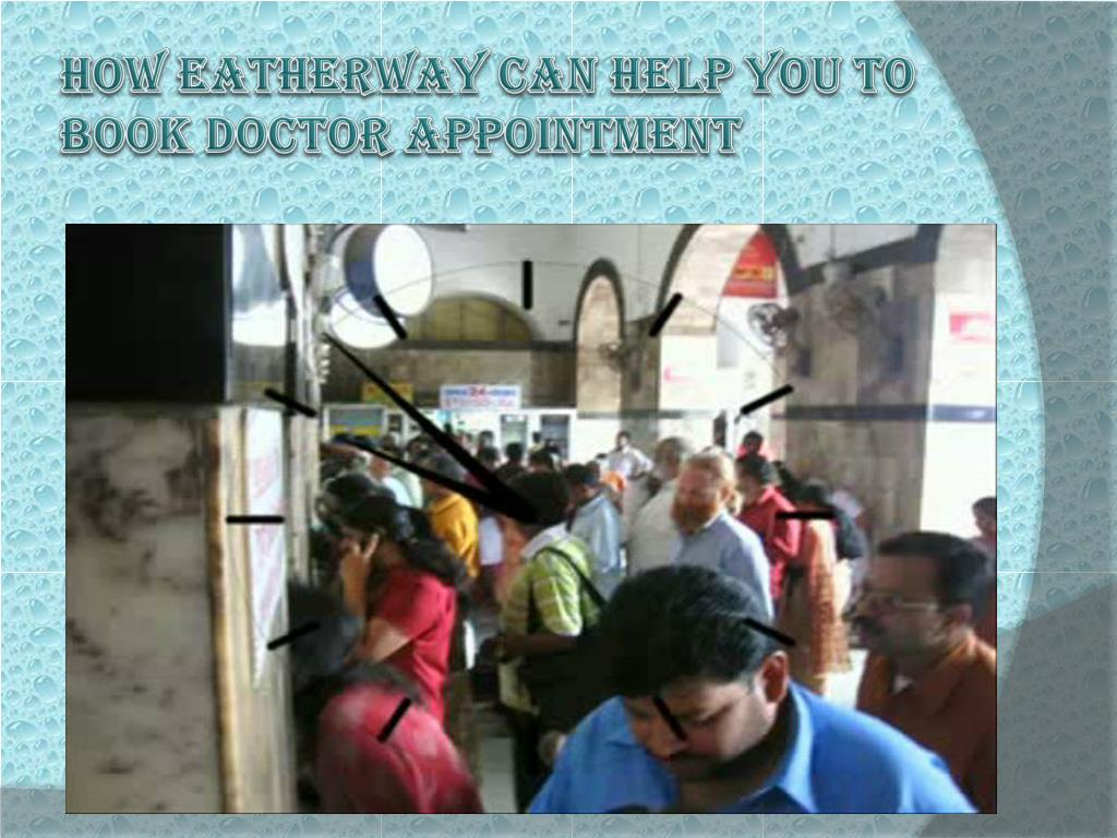 How EatherWay can help You To book doctor appointment