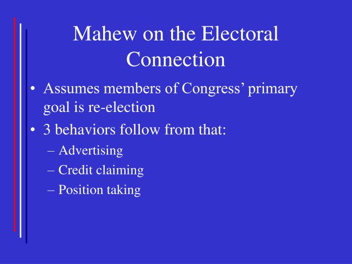 Mahew on the Electoral Connection
