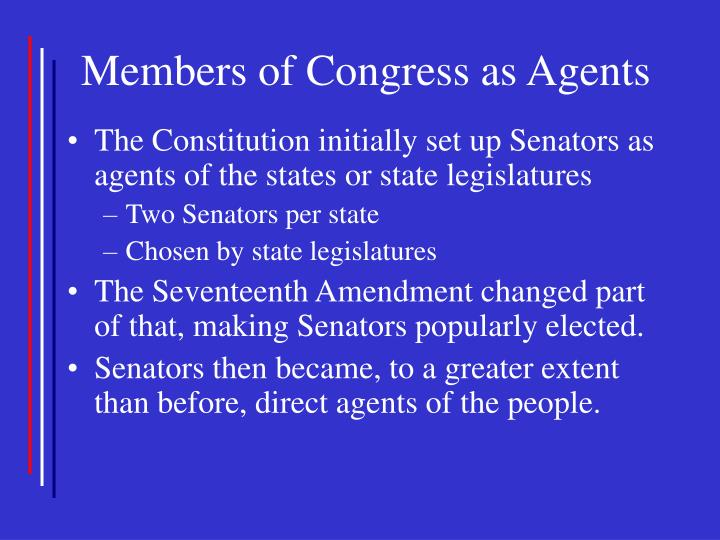 Members of Congress as Agents