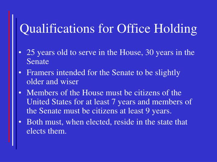 Qualifications for Office Holding